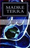 Madre Terra, Mario Pacchiarotti, 1495351955