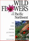 Wild Flowers of the Pacific Northwest, Lewis J. Clark, 155017195X