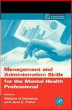 Management and Administration Skills for the Mental Health Professional, , 012524195X