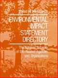 Environmental Impact Statement Directory : The National Network of EIS-Related Agencies and Organizations, Marc Landy, 0306651955