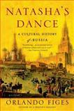 Natasha's Dance, Orlando Figes, 0312421958