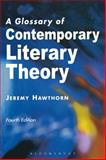 A Glossary of Contemporary Literary Theory 9780340761953