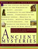 Ancient Mysteries, Peter James and Nick Thorpe, 0345401956