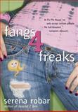 Fangs 4 Freaks, Serena Robar, 0425211959