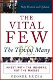 The Vital Few vs. the Trivial Many 1st Edition