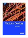 Photonic Devices, Liu, Jia-Ming, 0521551951