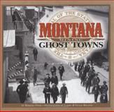 Montana Mining Ghost Towns, Barbara Fifer, 1560371951