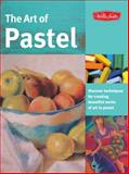 The Art of Pastel, Marla Baggetta and Ken Goldman, 1600581951