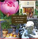 Life on Mar's - A Four Season Garden, Mar Jennings, 1604611952
