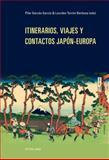Itinerarios, Viajes y Contactos Japón-Europa, , 3034311958