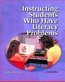 Instructing Students Who Have Literacy Problems, McCormick, Sandra, 0130941956