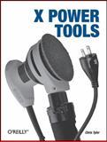 X Power Tools, Tyler, Chris, 0596101953