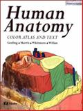 Human Anatomy : Color Atlas and Text, Gosling, John A. and Harris, Philip F., 0723431957