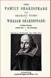 The Family Shakespeare, Volume One, the Comedies by Thomas Bowdler, William Shakespeare, 0923891951