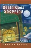 Death Goes Shopping, Jessica Burton, 0929141954