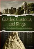 Castles, Customs, and Kings, English Historical Fiction Authors, 0983671958