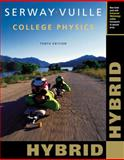College Physics, Hybrid (with Enhanced WebAssign Homework and EBook LOE Printed Access Card for Multi Term Math and Science), Serway, Raymond A. and Vuille, Chris, 1285761952