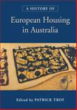 A History of European Housing in Australia, , 0521771951