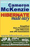 Hibernate Made Easy, McKenzie, Cameron Wallace, 0615201954