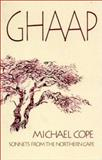 Ghaap : Sonnets from the Northern Cape, Cope, Michael, 0795701950