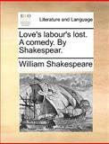 Love's Labour's Lost, William Shakespeare, 117043195X
