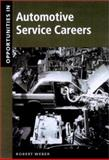 Opportunities in Automotive Service Careers 9780071381956