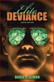 Elite Deviance, Simon, David R., 0205571956