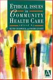Ethical Issues in Community Health Care 9780340661956