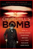 Churchill's Bomb, Graham Farmelo, 0465021956