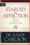 Starved for Affection, Randy Carlson, 0842381953