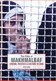 Films of Makhmalbaf : Cinema, Politics and Culture in Iran, Egan, Eric, 0934211957