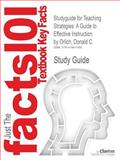 Studyguide for Teaching Strategies : A Guide to Effective Instruction by Donald C. Orlich, Isbn 9781439066386, Cram101 Textbook Reviews and Donald C. Orlich, 1478411953
