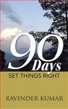 90 Days, Ravinder Kumar, 1482821958