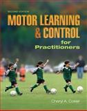 Motor Learning and Control for Practitioners, Coker, Cheryl A., 1890871958