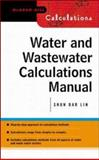 Water and Wastewater Calculations Manual, Lee, C. and Lin, Shun, 0071371958