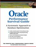 Oracle Performance Survival Guide : A Systematic Approach to Database Optimization, Harrison, Guy, 0137011954