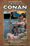 The Chronicles of King Conan Volume 6: a Death in Stygia and Other Stories, Various, 161655195X