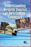 Understanding Western Tourists in Developing Countries, van Egmond, Ton, 1845931955