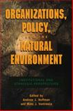 Organizations, Policy and the Natural Environment 9780804741958