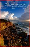 Oregon Blue Book 2009-2010 : Almanac and Fact Book, , 0966971957