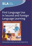First Language Use in Second and Foreign Language Learning 9781847691958
