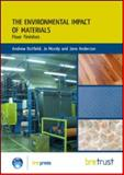Environmental Impact of Materials : Floor Finishes, Dutfield, Andrew and Mundy, Jo, 1848061951