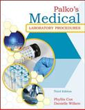 Palko's Medical Laboratory Procedures, Cox, Phyllis and Wilken, Danielle, 0073401951