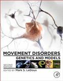 Movement Disorders : Genetics and Models, , 0124051952