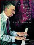 Complete Songs for Voice and Piano, Serge Rachmaninoff, 0486401952