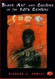 Black Art and Culture in the 20th Century, Powell, Richard J., 0500181950