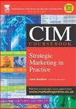 Strategic Marketing in Practice 9780750661959