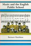 Music and the English Public School, , 0863141951