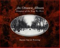An Ottawa Album, Marion Van de Wetering, 0888821956