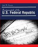 Fundamentals of the U. S. Federal Republic, Bernardo, Jack, 1465201955